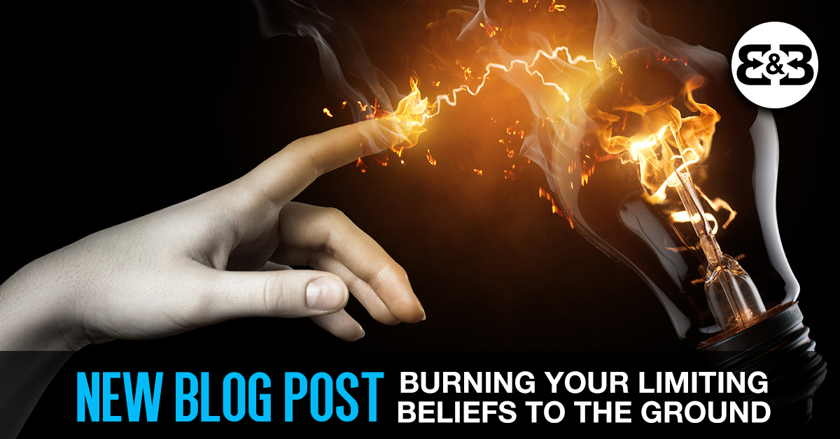 Identifying Your Limiting Beliefs & Burning Them To The Ground