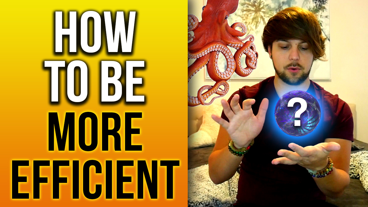🚀HOW TO BE MORE EFFICIENT IN LIFE🚀(STOP WASTING YOUR TIME)