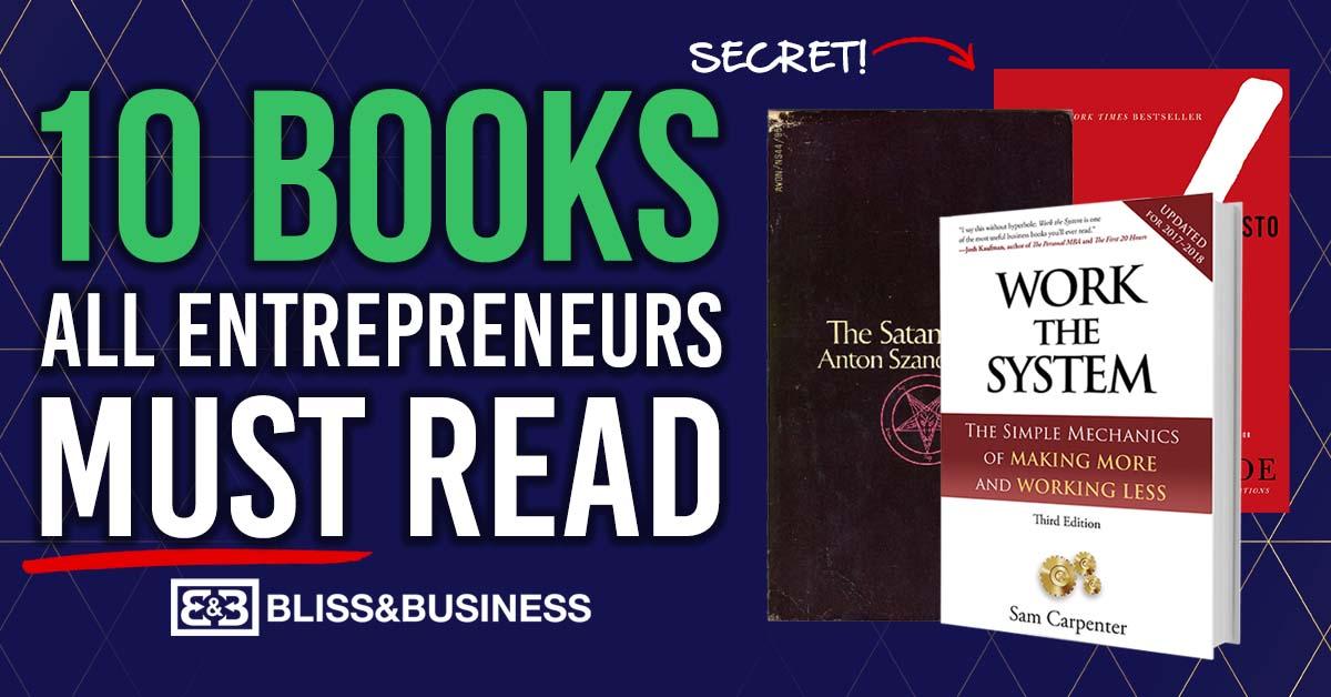 10 Books All Entrepreneurs Must Read (#4 Is VITAL)