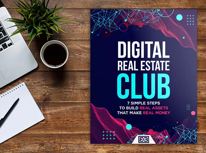 Digital Real Estate Club Guide